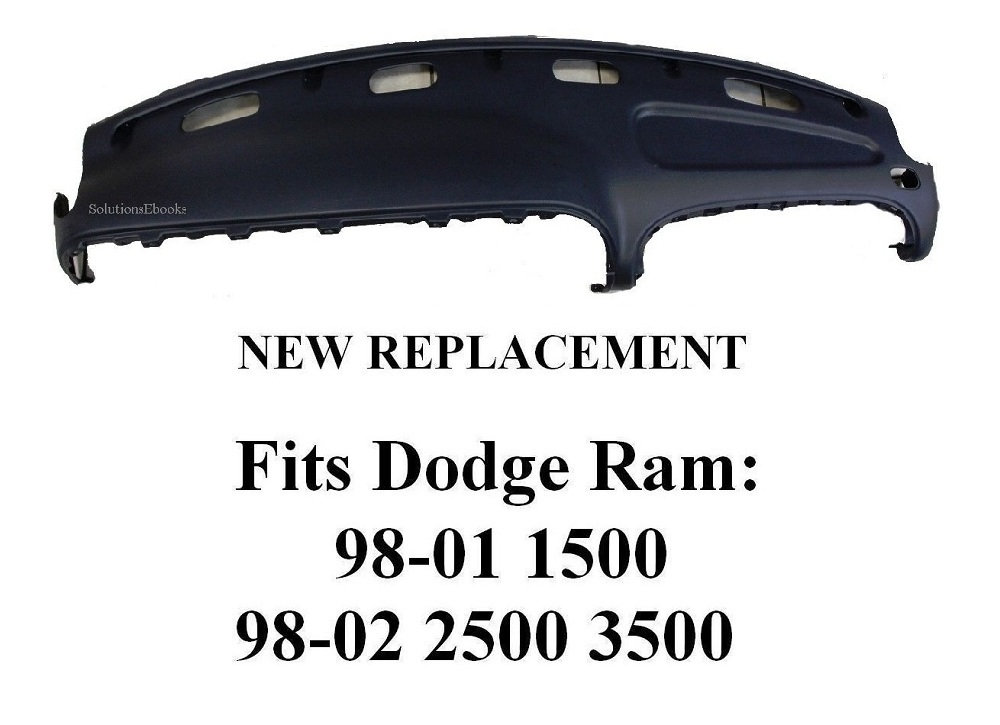 1998 1999 2000 2001 Dodge ram 1500 Dashboard Top dashpad Replacement - 2002 2500 3500